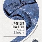 age_low_tech_Philippe_BIHOUIX